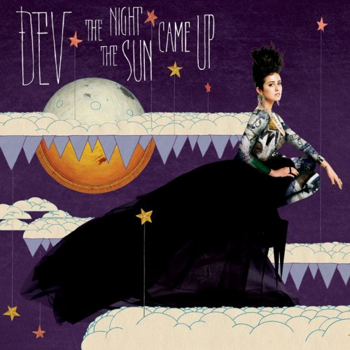 Dev - The Night The Sun Came Up