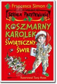Książka Koszmarny Karolek i ..świąteczny świr..