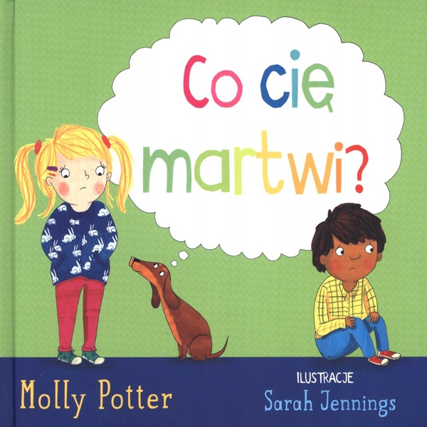 Co Cię Martwi? - Molly Potter