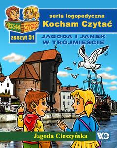 Kocham czytać - Jagoda i Janek w Trójmieście