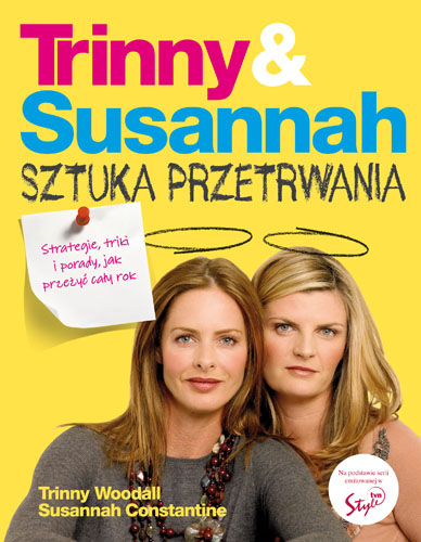 Książka: Trinny & Susannah Sztuka Przetrwania