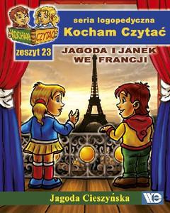 Zeszyt kocham czytać - Jagoda i Janek we Francji