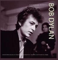 Bob Dylan. Ilustrowana Biografia