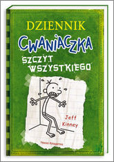 Dziennik cwaniaczka szczyt wszystkiego - Jeff Kinney