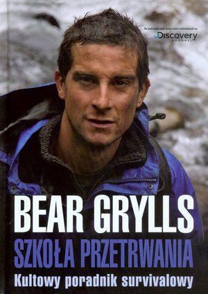 książka beara gryllsa
