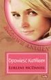 Opowieść Kathleen. Różowe anioły -  Lurlene MacDaniel