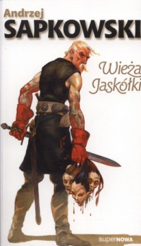Andrzej Sapkowski - Wieża Jaskółki