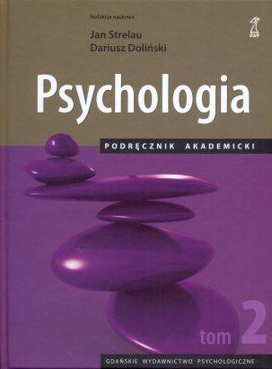 Psychologia - podręcznik akademicki. Tom 2