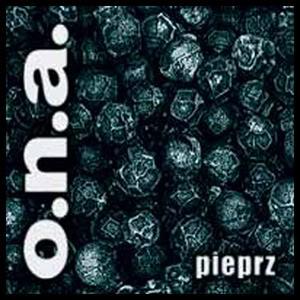 Płyta Pieprz  – O.N.A (1999)
