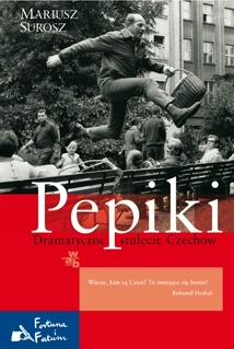 Pepiki. Dramatyczne stulecie Czechów -