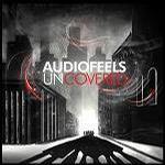 Audiofeels - Uncovered