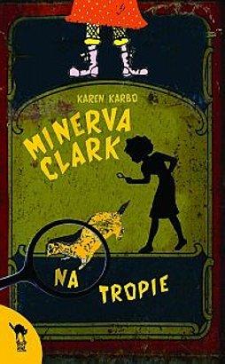 Minerva Clark na tropie