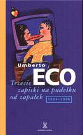 Trzecie zapiski na pudełku od zapałek, Umberto Eco