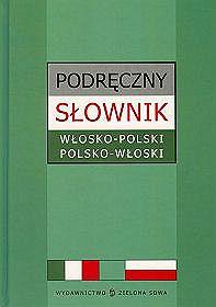 Podręczny Słownik.Włosko - Polski.Polsko - Włoski