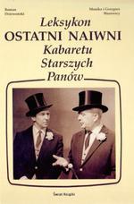Ostatni naiwni - leksykon Kabaretu Starszych Panów - Roman Dziewoński