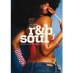 Dusza, rytm, ciało. Leksykon muzyki r&b i soul.