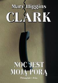 Mary Higgis Clark, Noc jest moją porą