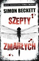 Szepty Zmarłych Simon Beckett