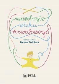 NEUROLOGIA WIEKU ROZWOJOWEGO - TANIO
