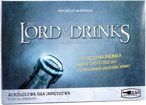 The Lord of The Drinks: Władca Promili The Lord of The Drinks: Władca Promili The Lord of The Drinks: Władca Promili The Lord of The Drinks: Władca Promili   The Lord of The Drinks: Władca Promili The Lord of The Drinks: Władca Promili