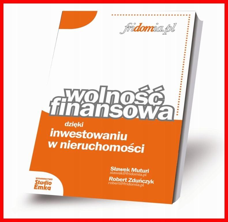 Wolność Finansowa - Sławek Muturi, Robert Zduńczyk