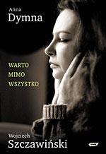 Anna Dymna, Wojciech Szczawiński -