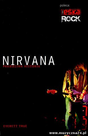 Nirvana - Prawdziwa Historia