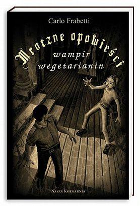 Mroczne Opowieści. Wampir wegetarianin. - Carlo Frabetti