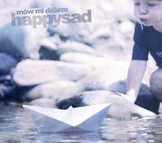 Album happysad 'Mów mi dobrze'