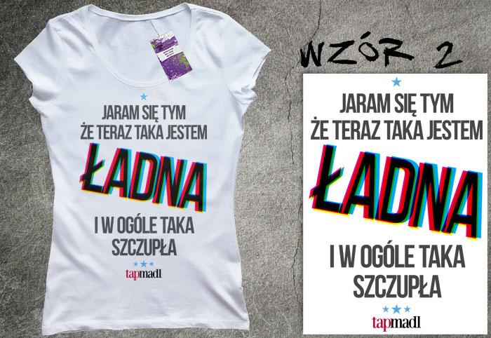 Koszulka, Top Model Ania Bałon `Jaram się tym` :3