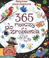 Książka 365 rzeczy do zrobienia.Pomysłowe prace plastyczne.