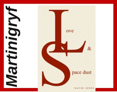 David Jones Love And Space Dust