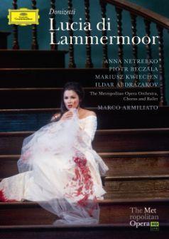 Lucia di Lammermoor DVD - Netrebko, Kwiecień, Beczała