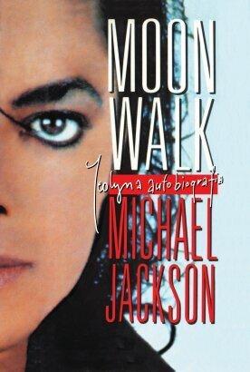 Autobiografia Michaela Jacksona ''Moonwalk''