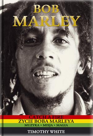 Zycie Boba Marleya - Timothy White